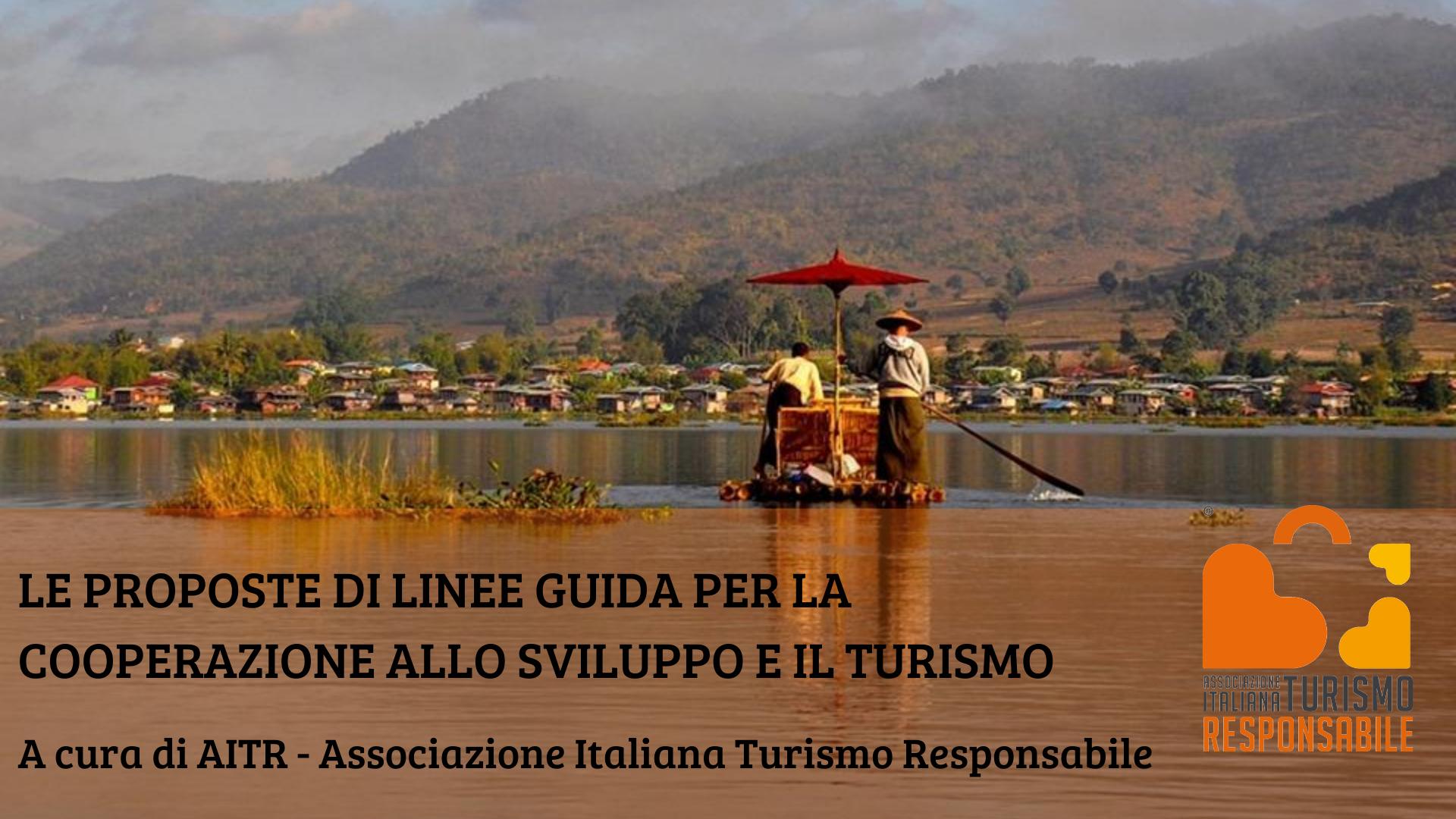 Proposte di linee guida per la Coooperazione allo sviluppo e il turismo